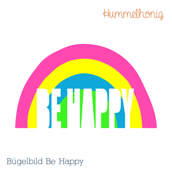 Bügelbild Be Happy
