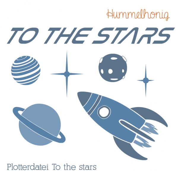 Plotterdatei To the stars